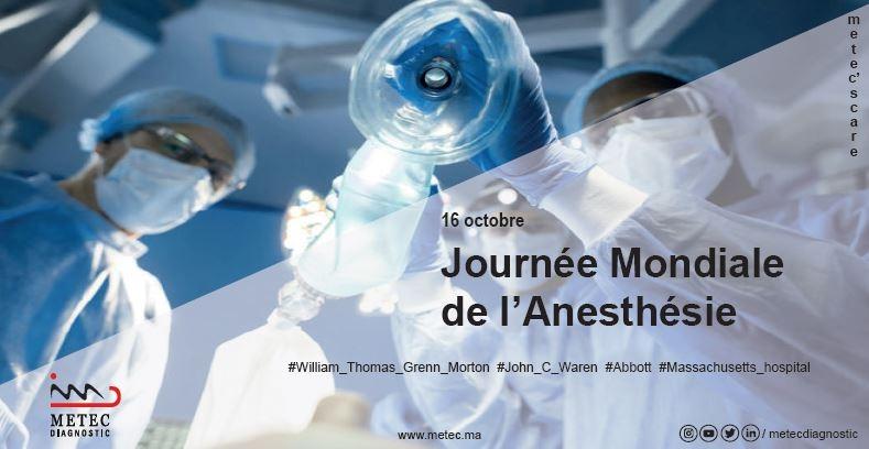 Le 16 Octobre: Journée Mondiale de l'Anesthésie